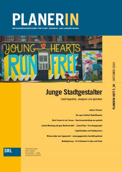 PLANERIN 5/2020: Junge Stadtgestalter - Stadt begreifen, aneignen und gestalten
