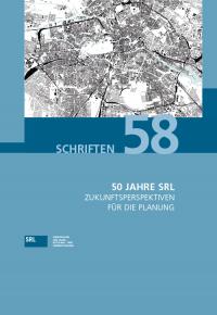 SRL-Schriftenreihe Bd. 58: 50 Jahre SRL. Zukunftsperspektiven für die Planung