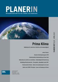 PLANERIN 2/2021: Prima Klima - Widerspruch zwischen Freiheit und Notwendigkeit