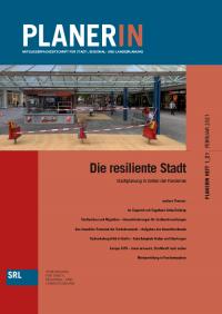 PLANERIN 1/2021: Die resiliente Stadt - Stadtplanung in Zeiten der Pandemie