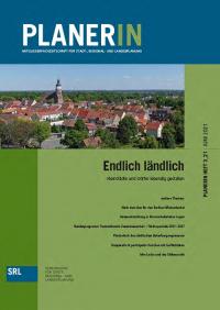 PLANERIN 3/2021: Endlich ländlich - Kleinstädte und Dörfer lebendig gestalten