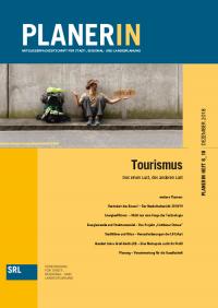 PLANERIN 6/2018: Tourismus: Des einen Lust, des anderen Last